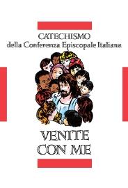 Catechismo Dei Fanciulli Venite Con Me
